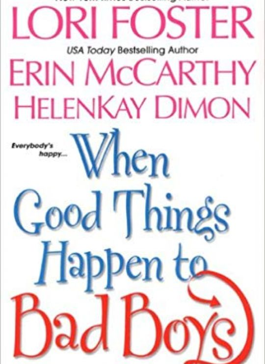 كتاب When Good Things happen to bad boys